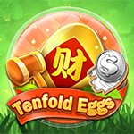 Tenfold Eggs